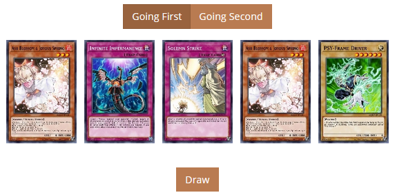 A five-card opening hand. It consists of two copies of Ash Blossom, and one copy each of PSY-Frame Driver, Solemn Strike, and Infinite Impermanence.